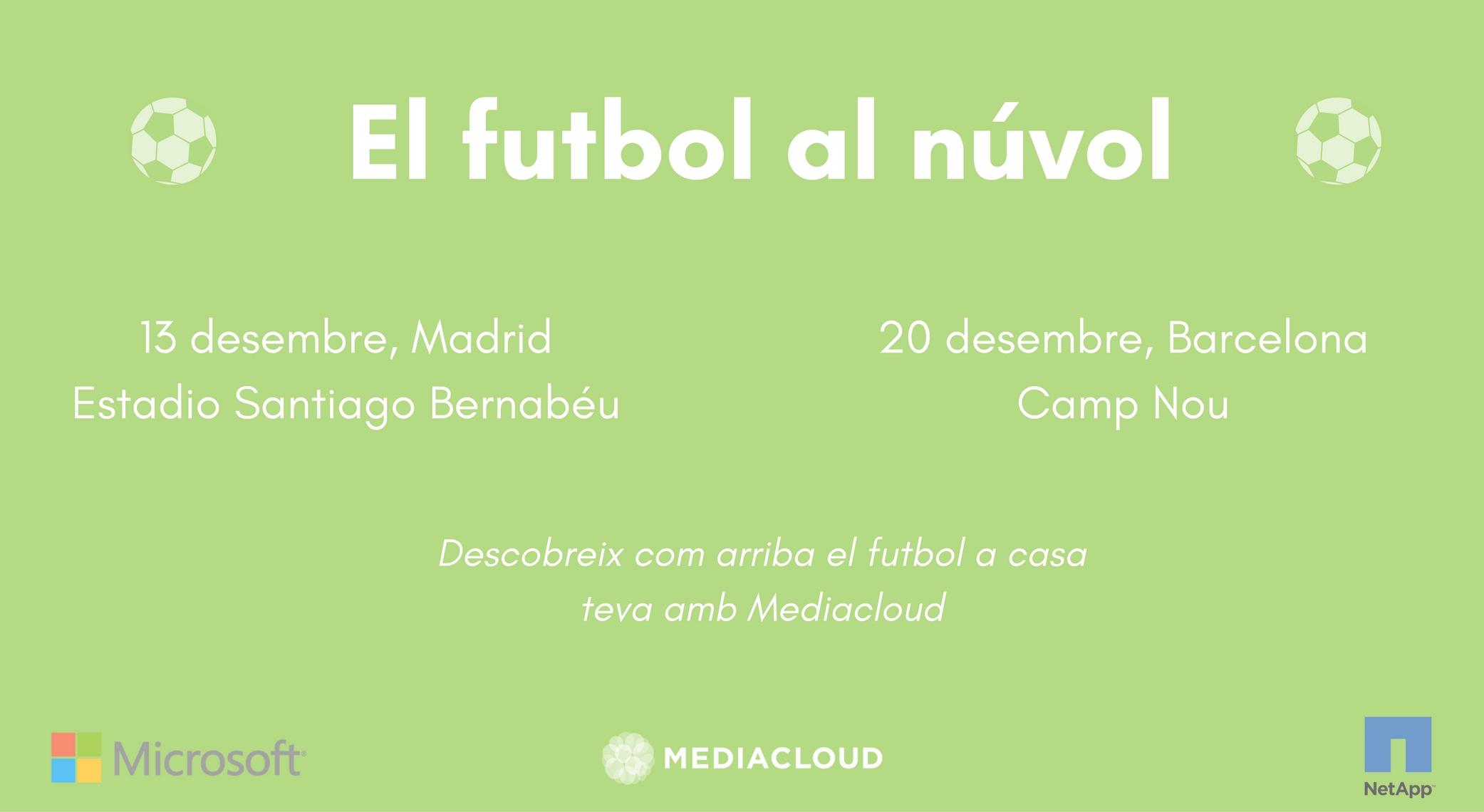 El futbol al núvol