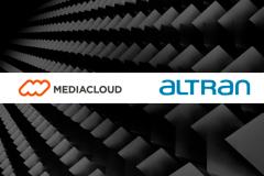 Mediacloud y Altran se alían para ofrecer soluciones de última generación en el sector media